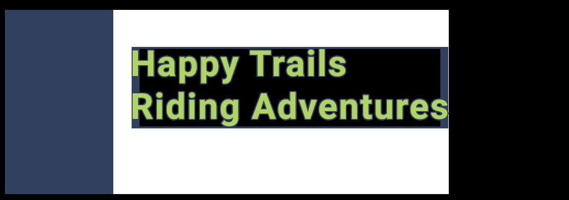 Happy Trails Riding Adventures